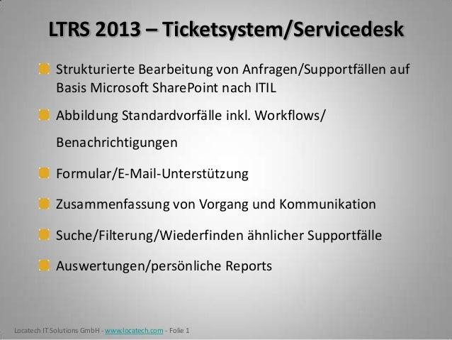 LTRS 2013 – Ticketsystem/Servicedesk Strukturierte Bearbeitung von Anfragen/Supportfällen auf Basis Microsoft SharePoint n...