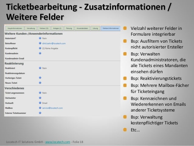 Locatech IT Solutions GmbH - www.locatech.com - Folie 18 Ticketbearbeitung - Zusatzinformationen / Weitere Felder Vielzahl...
