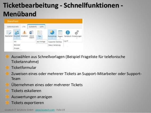 Locatech IT Solutions GmbH - www.locatech.com - Folie 19 Ticketbearbeitung - Schnellfunktionen - Menüband Auswählen aus Sc...