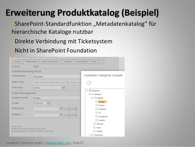 Locatech IT Solutions GmbH - www.locatech.com - Folie 27 Erweiterung Produktkatalog (Beispiel) SharePoint-Standardfunktio...