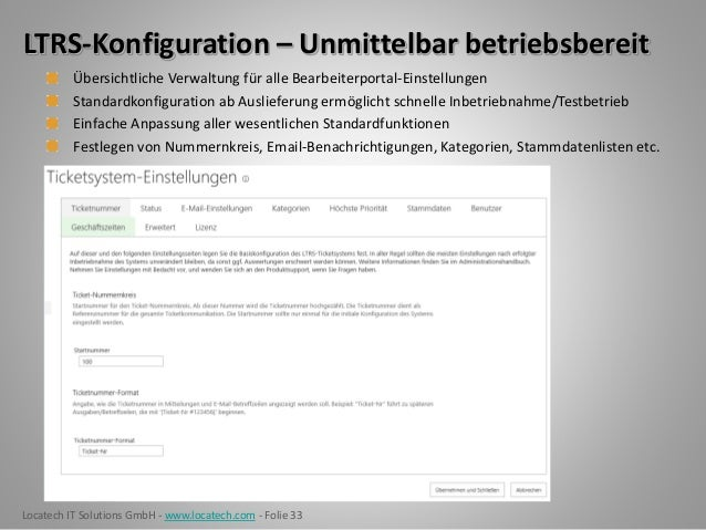 Locatech IT Solutions GmbH - www.locatech.com - Folie 33 LTRS-Konfiguration – Unmittelbar betriebsbereit Übersichtliche Ve...