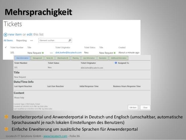 Locatech IT Solutions GmbH - www.locatech.com - Folie 36 Mehrsprachigkeit Bearbeiterportal und Anwenderportal in Deutsch u...