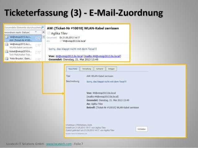 Locatech IT Solutions GmbH - www.locatech.com - Folie 7 Ticketerfassung (3) - E-Mail-Zuordnung