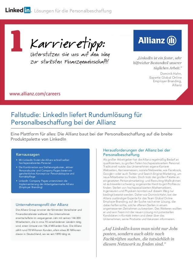 Lösungen für die Personalbeschaffung Herausforderungen der Allianz bei der Personalbeschaffung Als großer Arbeitgeber hat ...