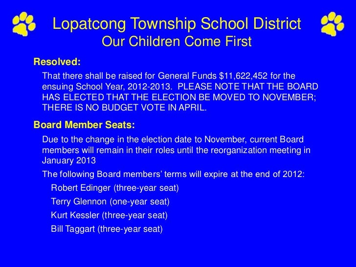 Lopatcong Township School District                Our Children Come FirstResolved: That there shall be raised for General ...