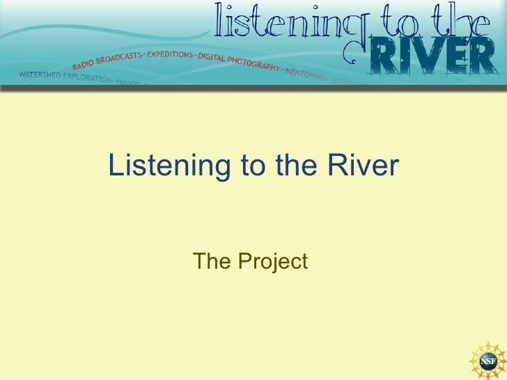 Listening to the River The Project