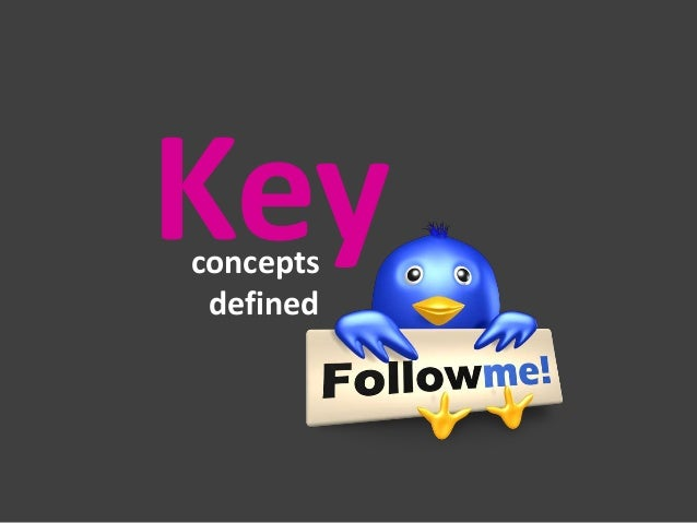 Key concepts defined