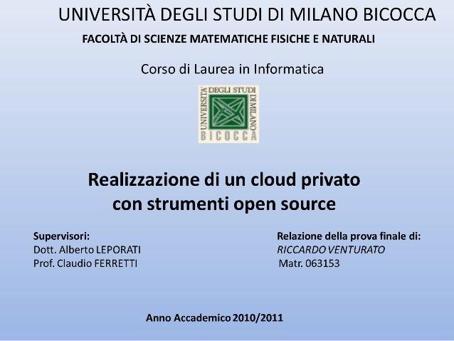 Struttura della tesi • Il Cloud Computing • Realizzazione di un cloud privato • Test effettuati • Conclusioni e sviluppi f...