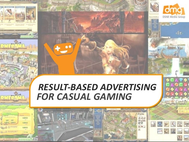 RESULT-BASED ADVERTISING FOR CASUAL GAMING
