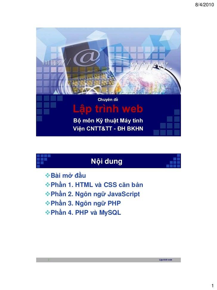 8/4/2010                Chuyên đề       Lập trình web        Bộ môn Kỹ thuật Máy tính        Viện CNTT&TT - ĐH BKHN       ...