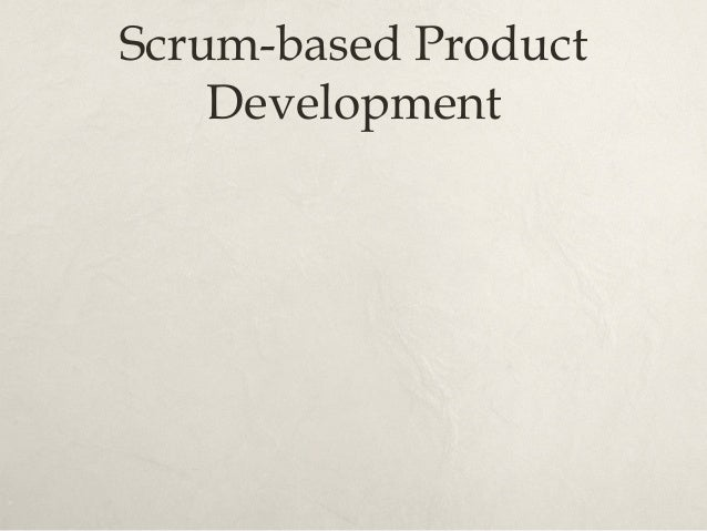 Product Vision Box ×As the name suggests… ×Describes the top 2-3 features of product