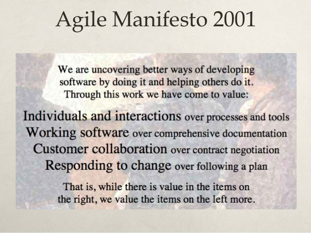 12 Agile Principles Our highest priority is to satisfy the customer through early and continuous delivery of valuable soft...