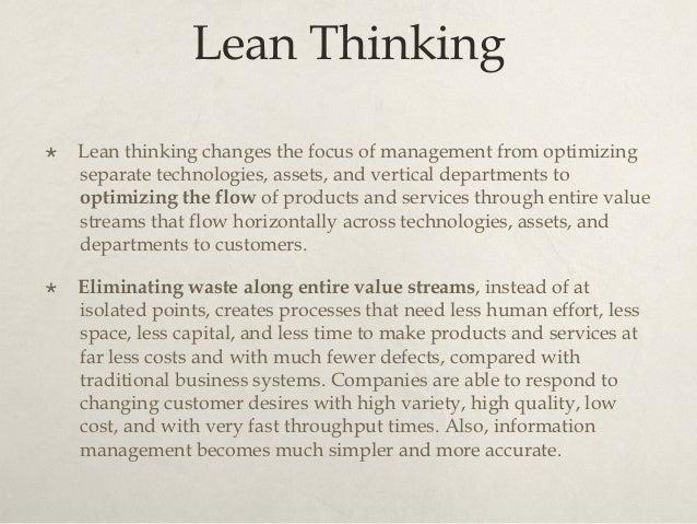 Pillars of Lean Thinking 1. Identify Value 2. Map the Value Stream 3. Create Flow 4. Establish Pull 5. Seek Perfection