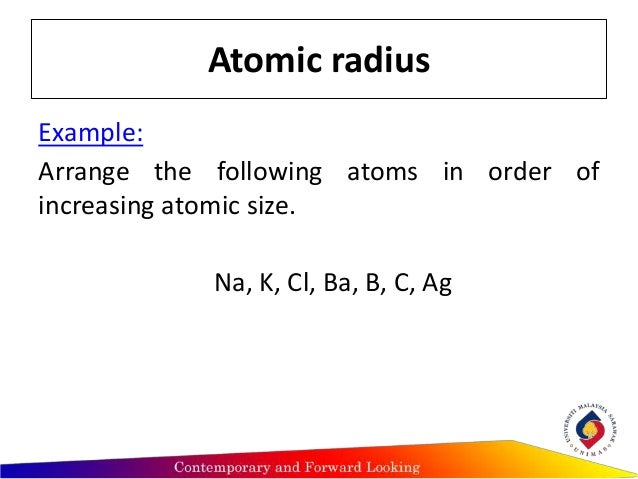 Trends of periodic atomic properties 7 example arrange the following atoms urtaz Image collections