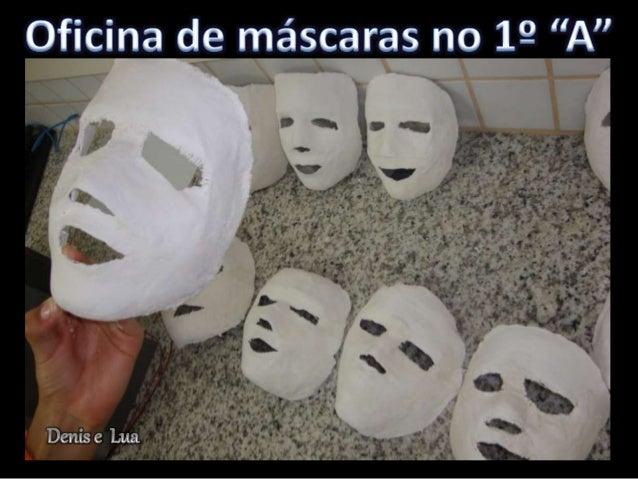 """OTFÍCÍUQÓÍE máscaras no 19 """"A""""  Denis e Lua"""