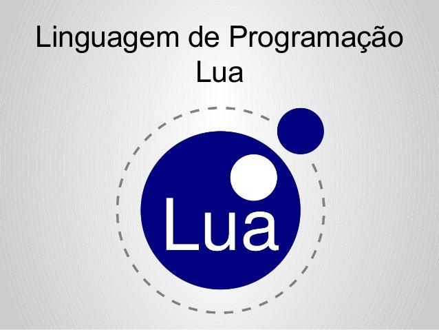 Linguagem de Programação Lua