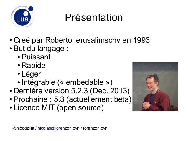 Introduction au langage de programmation Lua / Digital apéro [03/12/2014] Slide 3