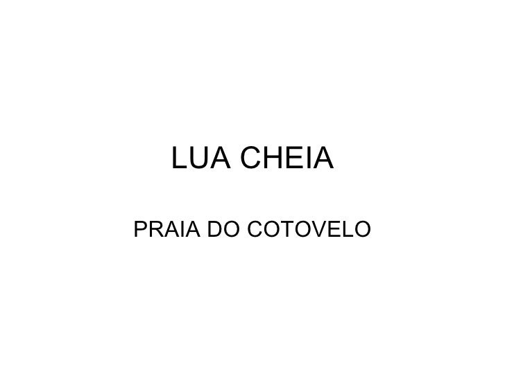 LUA CHEIA PRAIA DO COTOVELO