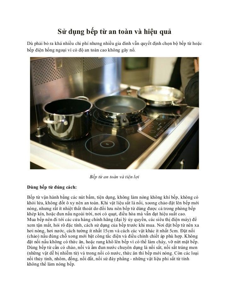 Sử dụng bếp từ an toàn và hiệu quảDù phải bỏ ra khá nhiều chi phí nhưng nhiều gia đinh vẫn quyết định chọn bộ bếp từ hoặcb...