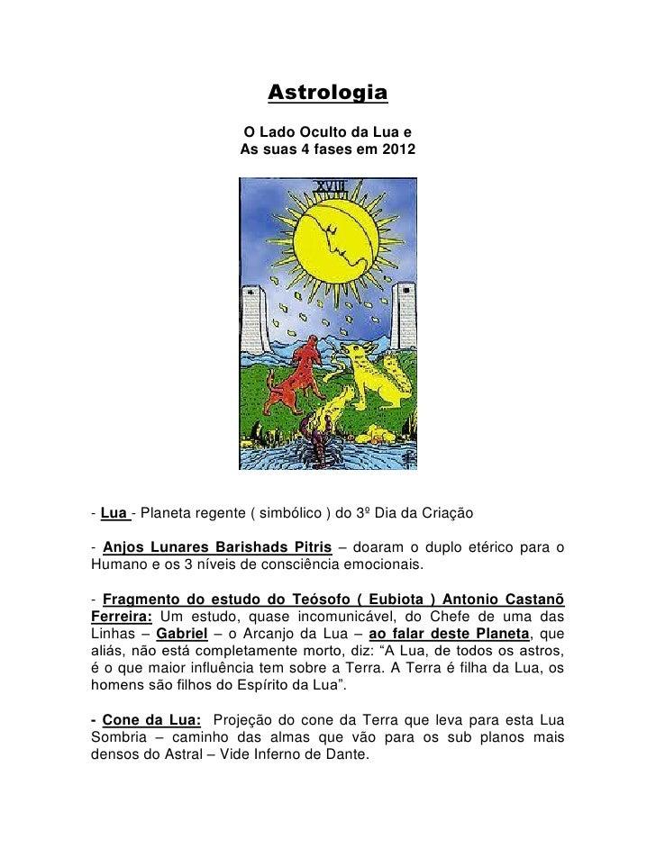 Astrologia                      O Lado Oculto da Lua e                      As suas 4 fases em 2012- Lua - Planeta regente...