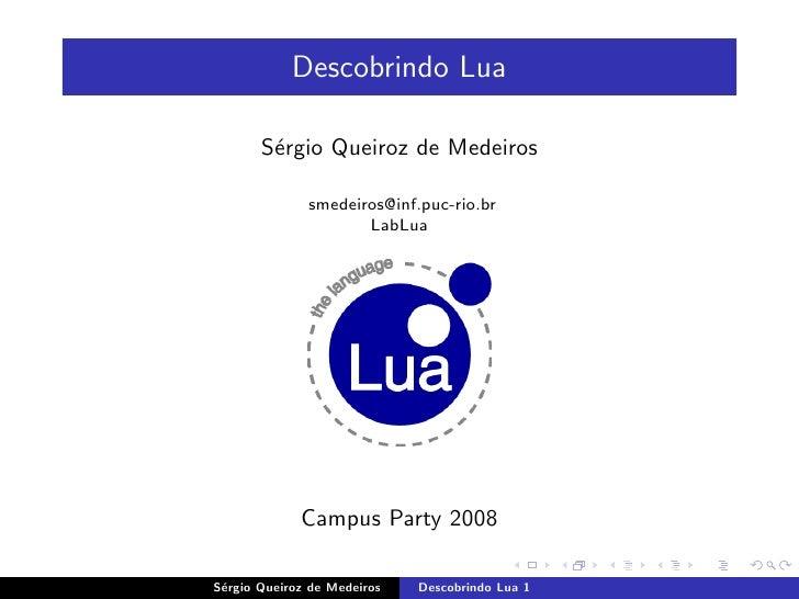 Descobrindo Lua         S´rgio Queiroz de Medeiros         e                smedeiros@inf.puc-rio.br                      ...