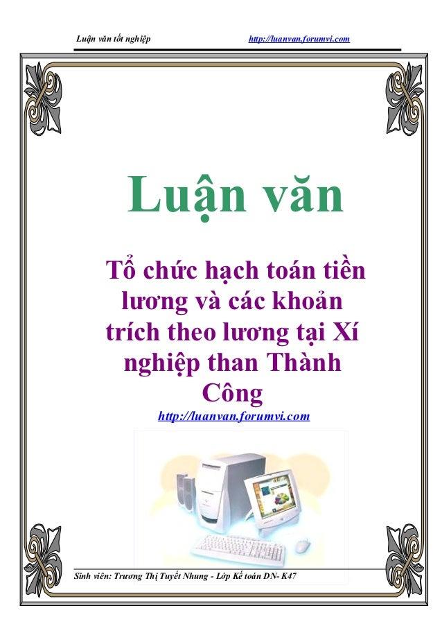 Luận văn tốt nghiệp                        http://luanvan.forumvi.com             Luận văn       Tổ chức hạch toán tiền   ...