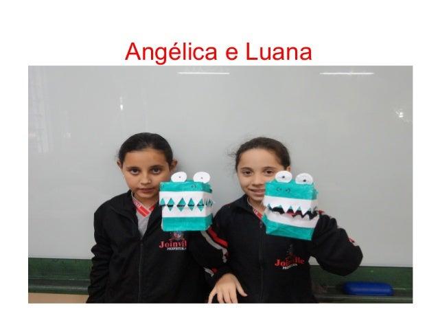Angélica e Luana