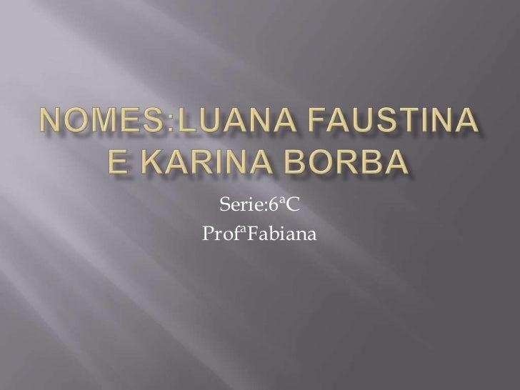 Serie:6ªCProfªFabiana