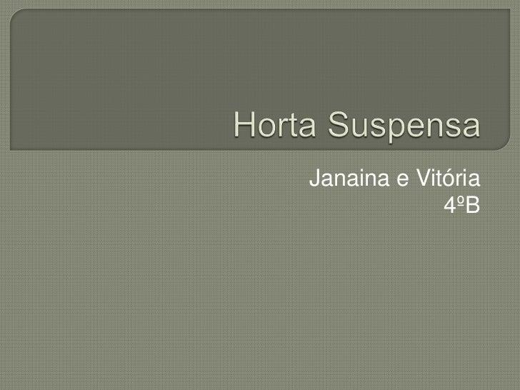 Janaina e Vitória             4ºB
