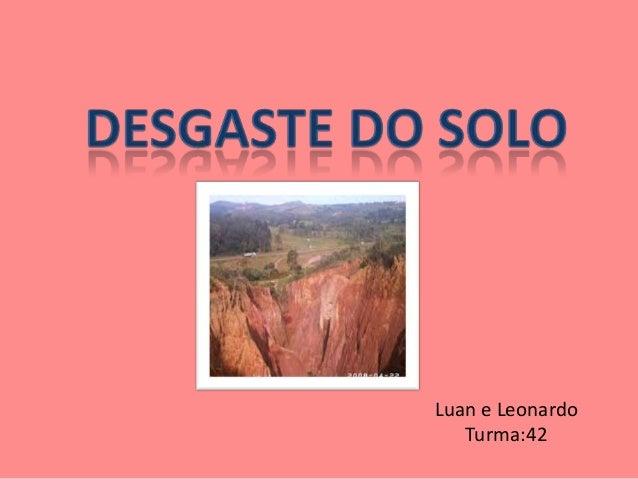 Luan e Leonardo   Turma:42