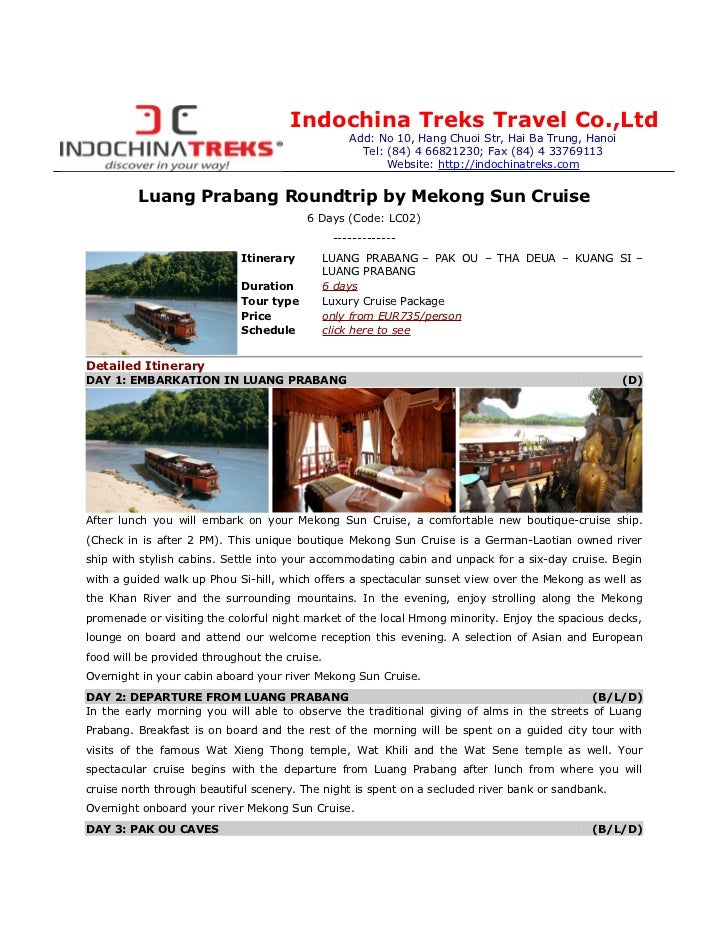 Indochina Treks Travel Co.,Ltd                                                   Add: No 10, Hang Chuoi Str, Hai Ba Trung,...