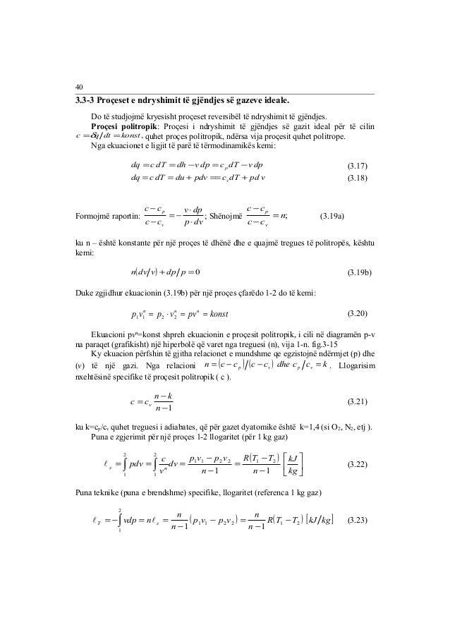 3.3-3 Proçeset e ndryshimit të gjëndjes së gazeve ideale.  Do të studjojmë kryesisht proçeset reversibël të ndryshimit të ...