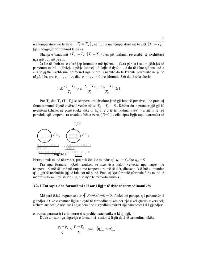 një temperaturë më të lartë (T =TN ) 1 , në trupin me temperaturë më të ulët ( ) F T = T 2  (që i përgjigjet formulimit të...