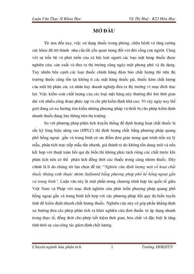 Luận Văn Thạc Sĩ Khoa Học Vũ Thị Huệ - K23 Hóa Học Chuyên ngành hóa phân tích 1 Trường ĐHKHTN MỞ ĐẦU Từ xưa đến nay, việc ...