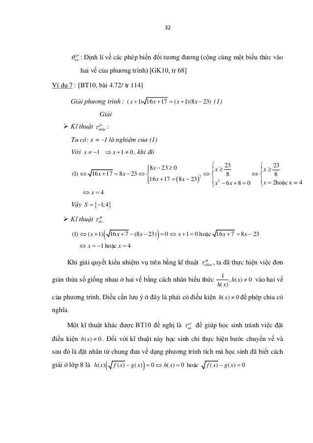 32 pt ntcθ : Định lí về các phép biến đổi tương đương (cộng cùng một biểu thức vào hai vế của phương trình) [GK10, tr 68] ...