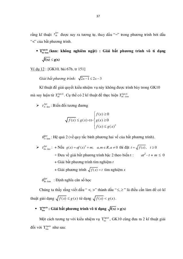 """37 rằng kĩ thuật bpt τÈn được suy ra tương tự, thay dấu """"="""" trong phương trình bởi dấu """"<"""" của bất phương trình.  bptcb b..."""