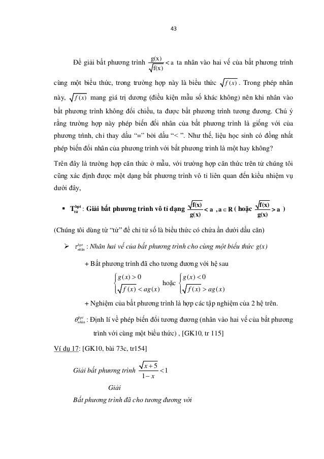 43 Để giải bất phương trình g(x) < a f(x) ta nhân vào hai vế của bất phương trình cùng một biểu thức, trong trường hợp này...