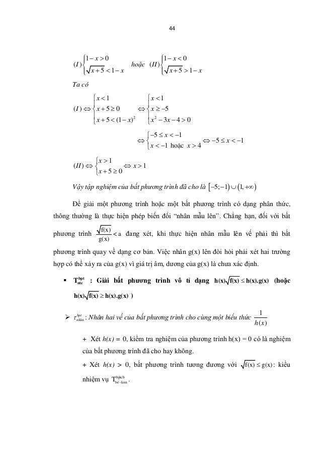 44 1 0 ( ) 5 1 x I x x − >  + < − hoặc 1 0 ( ) 5 1 x II x x − <  + > − Ta có 2 2 1 1 ( ) 5 0 5 5 (1 ) 3 4 0 x x ...