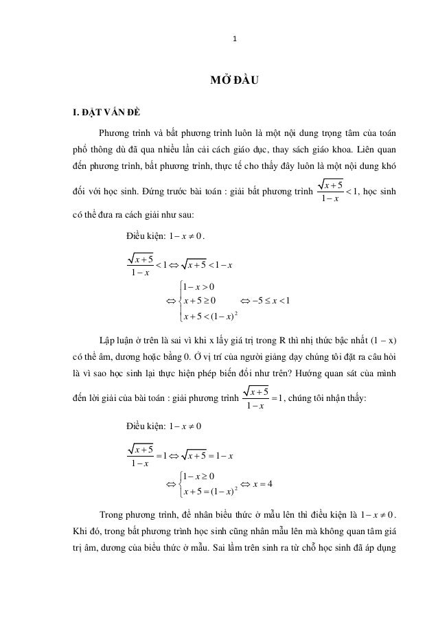 1 MỞ ĐẦU I. ĐẶT VẤN ĐỀ Phương trình và bất phương trình luôn là một nội dung trọng tâm của toán phổ thông dù đã qua nhiều ...