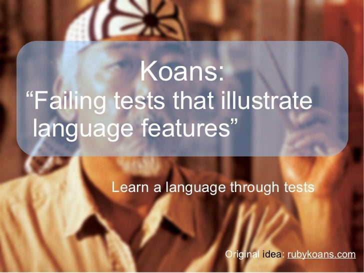 """@ecomba:""""You cant call it Koans if you take out the Zen stuff"""""""