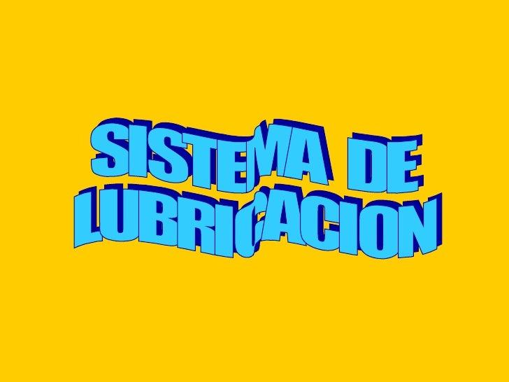 SISTEMA DE LUBRICACION DEL MOTOR    EJE DE    BALANCINES                                                     30 40        ...