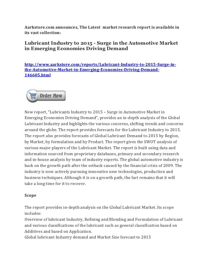 Aarkstore.com announces, The Latest market research report is available inits vast collection:Lubricant Industry to 2015 -...