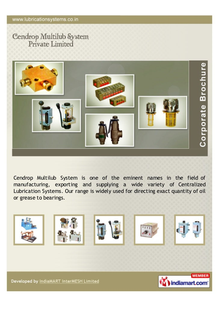 Cendrop Multilub System is one of the eminent names in the field ofmanufacturing, exporting and supplying a wide variety o...