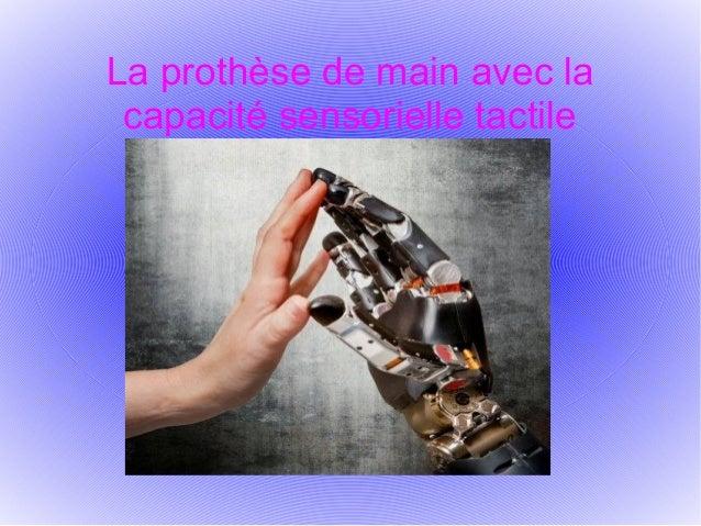 La prothèse de main avec la capacité sensorielle tactile