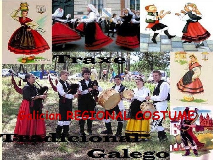Galician REGIONAL COSTUME