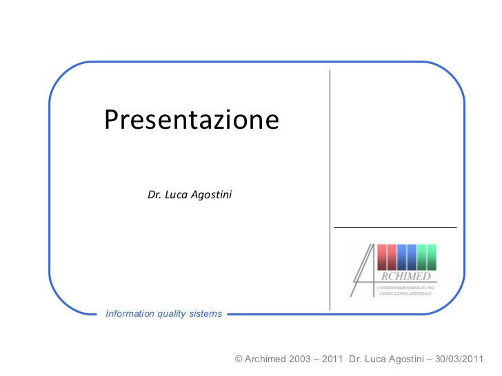 Presentazione Dr. Luca Agostini