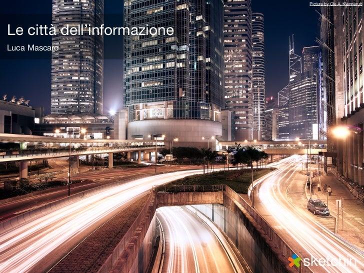 Le città dell'informazione - know camp 2011