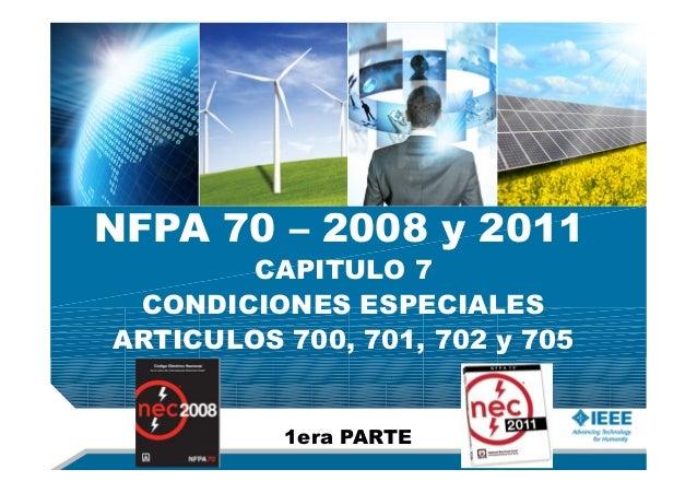 NFPA 70 – 2008 y 2011 1era PARTE CAPITULO 7 CONDICIONES ESPECIALES ARTICULOS 700, 701, 702 y 705