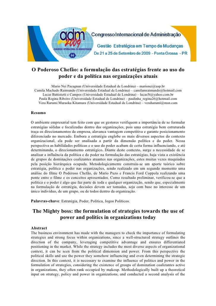 O Poderoso Chefão: a formulação das estratégias frente ao uso do           poder e da política nas organizações atuais    ...