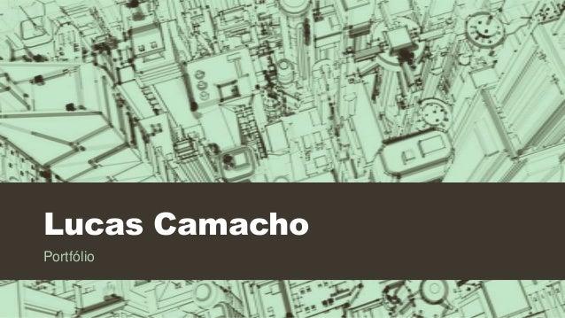 Lucas Camacho Portfólio